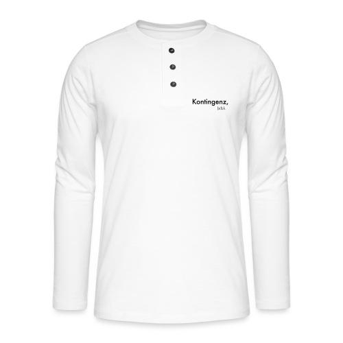 Kontingenz bitch Luhmann - Henley Langarmshirt