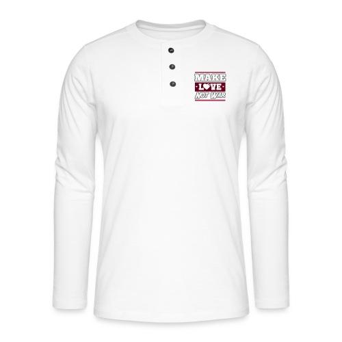 Make_love_not_war by Lattapon - Henley T-shirt med lange ærmer