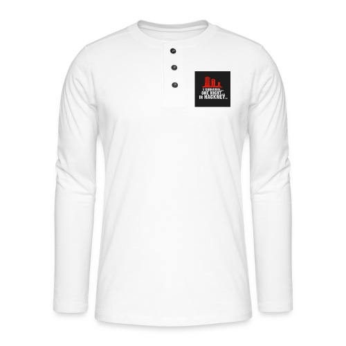 i survived one night in hackney badge - Henley long-sleeved shirt