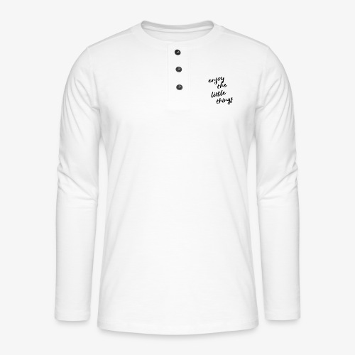 Enjoy The Little Things - Black - Henley long-sleeved shirt