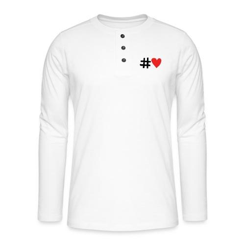 #Love - Henley T-shirt med lange ærmer