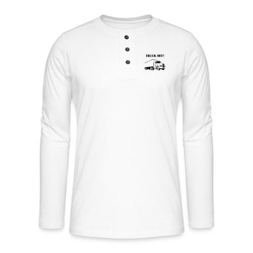 Truck off! - Henley long-sleeved shirt