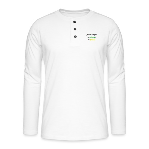 Recharge ur power saying in English - Henley long-sleeved shirt