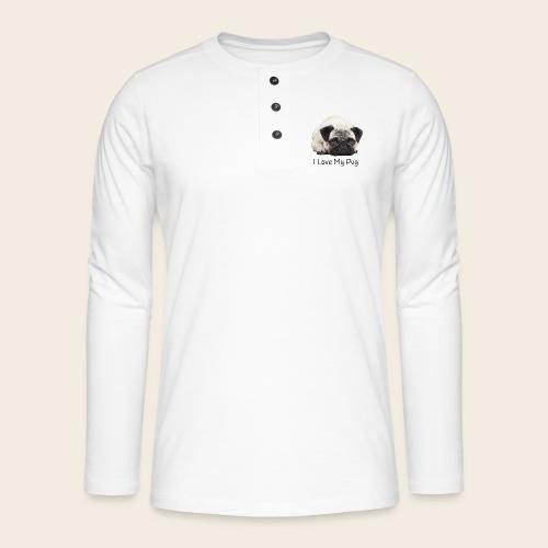 love my pug - Henley Langarmshirt