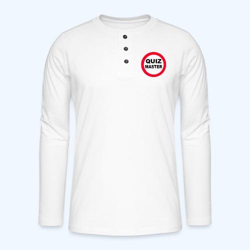 Quiz Master Stop Sign - Henley long-sleeved shirt
