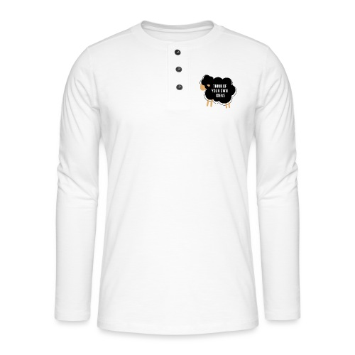 Think of your own idea! - Henley long-sleeved shirt
