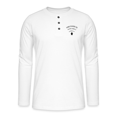 Home is where the Wifi connects automatically - Henley long-sleeved shirt