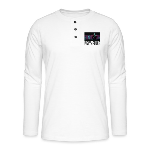 Fight The Power - Henley long-sleeved shirt