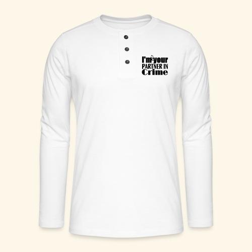 Partner In Crime - Henley long-sleeved shirt