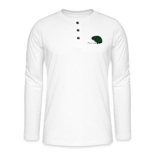 Piensa verde - Camiseta panadera de manga larga Henley