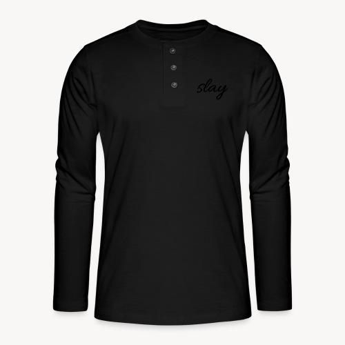 SLAY - Henley pitkähihainen paita