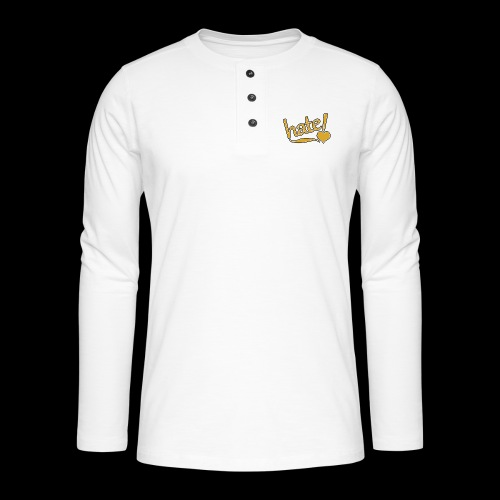 hate ! - T-shirt manches longues Henley