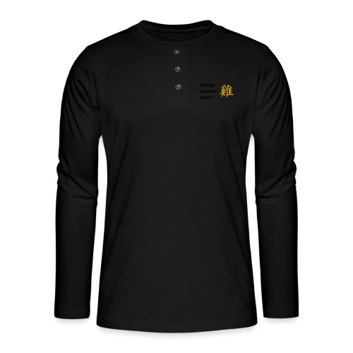 happy rooster year - Henley long-sleeved shirt