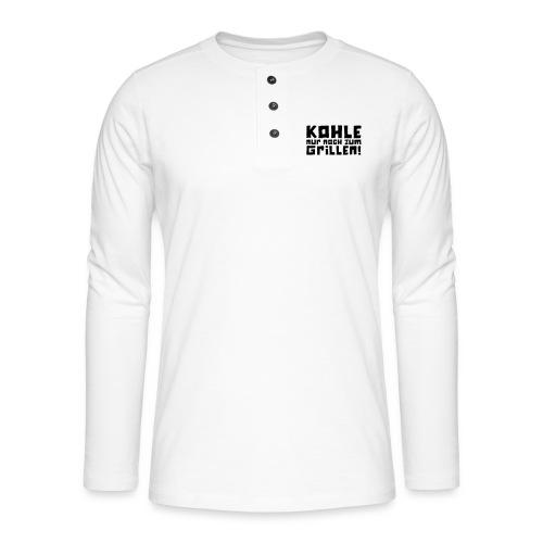 Kohle nur noch zum Grillen - Logo - Henley Langarmshirt