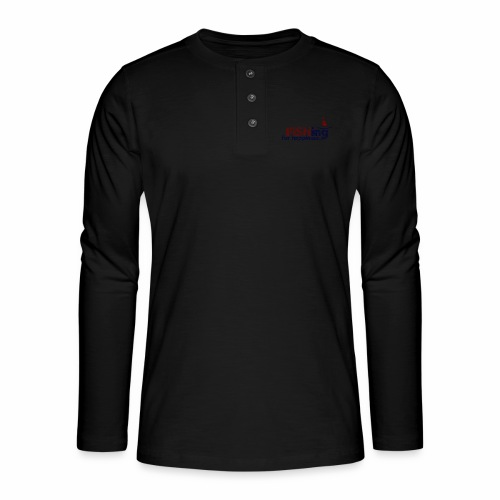 Fishing For Happiness - Henley long-sleeved shirt