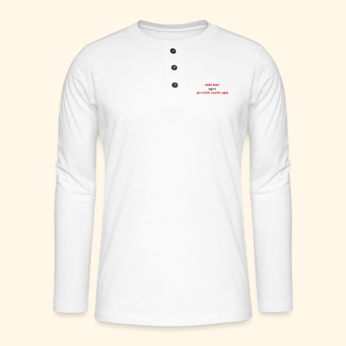 Good bye and thank you - Henley long-sleeved shirt