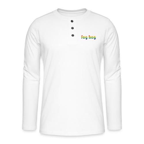 Fag Hag - Henley long-sleeved shirt
