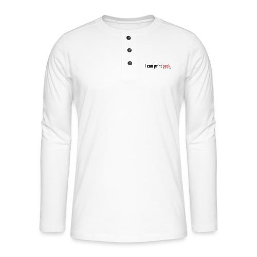 I can print peek. - Henley long-sleeved shirt