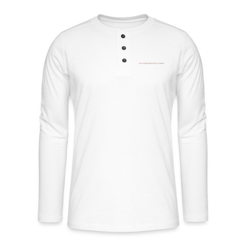 Be A Savage - Henley long-sleeved shirt