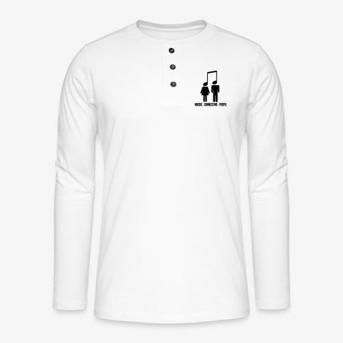 Music Connecting People - Henley Langarmshirt