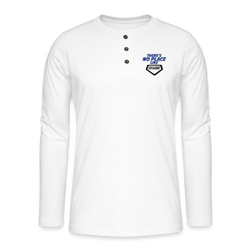 There´s no place like home - Henley long-sleeved shirt