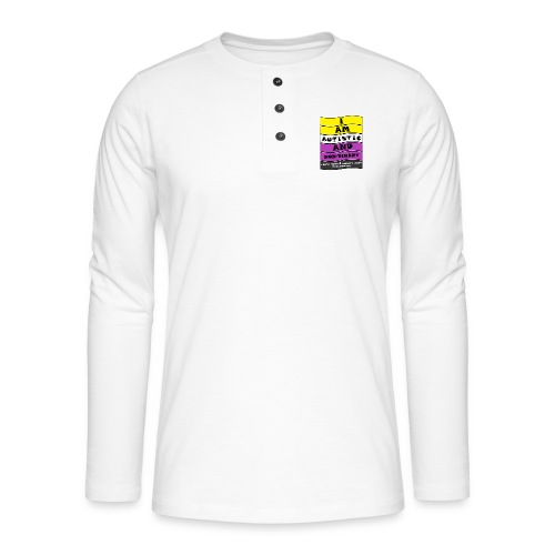 Autistic and Non-binary | Funny Quote - Henley long-sleeved shirt