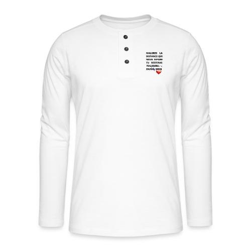 DISTANCE QUI SEPARE ET AMOUR DANS LE COEUR - T-shirt manches longues Henley