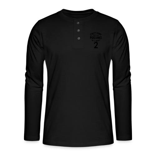 La puissance de l'agent 2 - T-shirt manches longues Henley