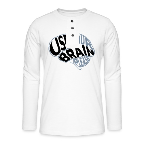 Use your brain - Maglia a manica lunga Henley