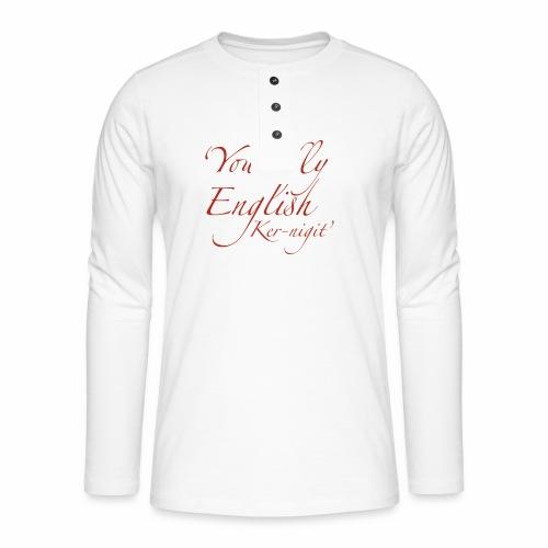 Silly English Ker-nigit by Jon Ball - Henley long-sleeved shirt