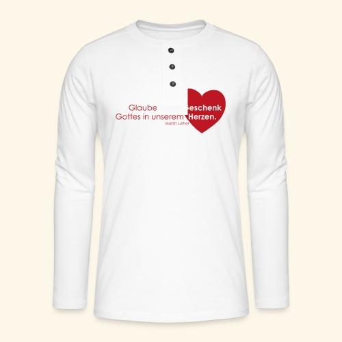 Glaube ist ein Geschenk im Herzen - Henley Langarmshirt