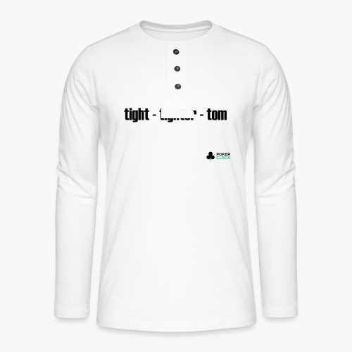 tight - tighter - tom - Henley Langarmshirt