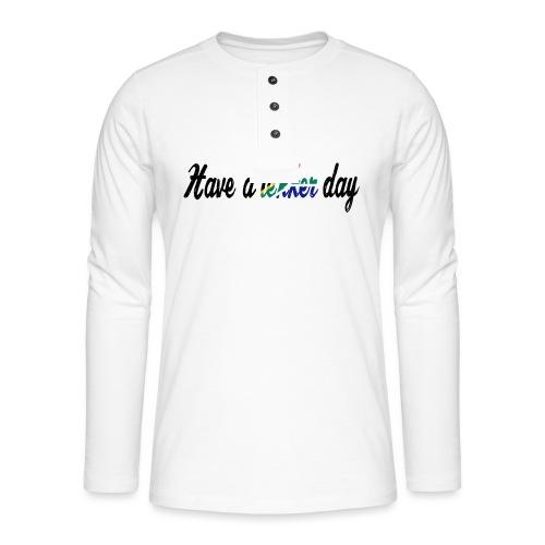 Have a lekker day - Henley Langarmshirt