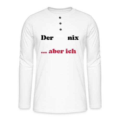 Der tut nix/was - Henley Langarmshirt