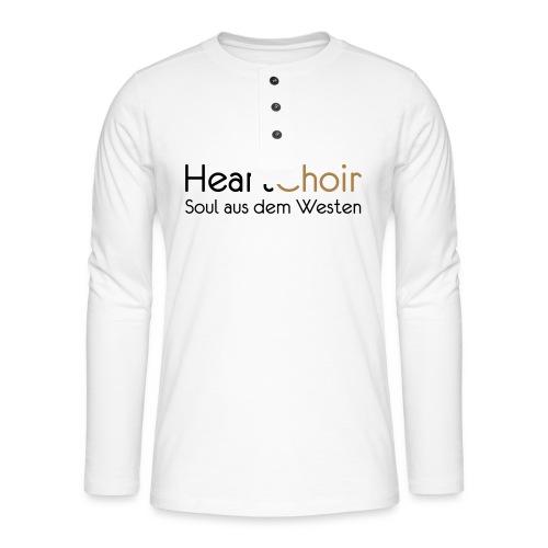 heartchoir schritzug ohne website - Henley Langarmshirt