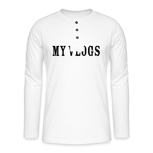 My Vlogs - Henley long-sleeved shirt
