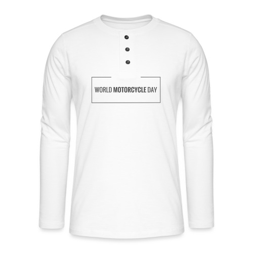 World Motorcycle Day 2016 Official T-Shirt ~ White - Henley long-sleeved shirt