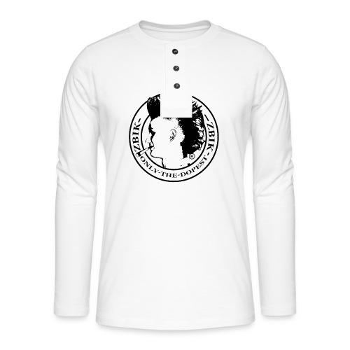 Zbikki Dopest Shirt - Henley Langarmshirt
