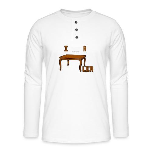 i am a Tischler - Henley Langarmshirt