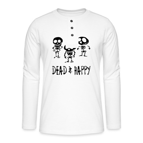 dead & happy - Henley Langarmshirt