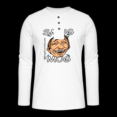 Smug Mug! - Henley long-sleeved shirt