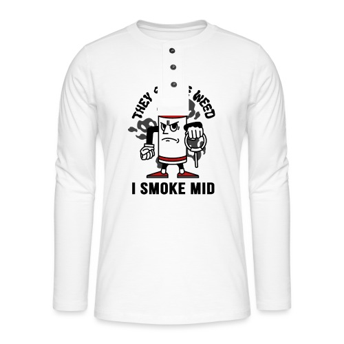 THEY SMOKE WEED I SMOKE MID CS:GO - Henley long-sleeved shirt