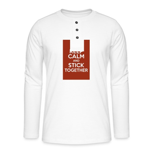 Keep calm! - Henley long-sleeved shirt