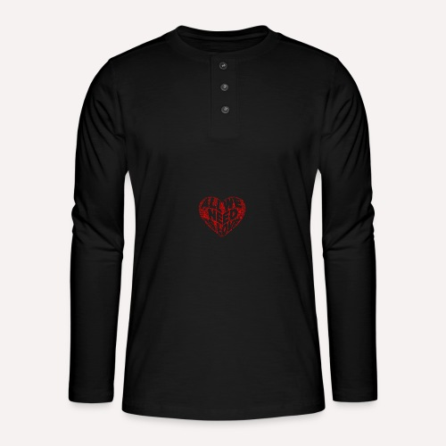 All we need is love Custom Design T-shirt Apparel - Henley long-sleeved shirt