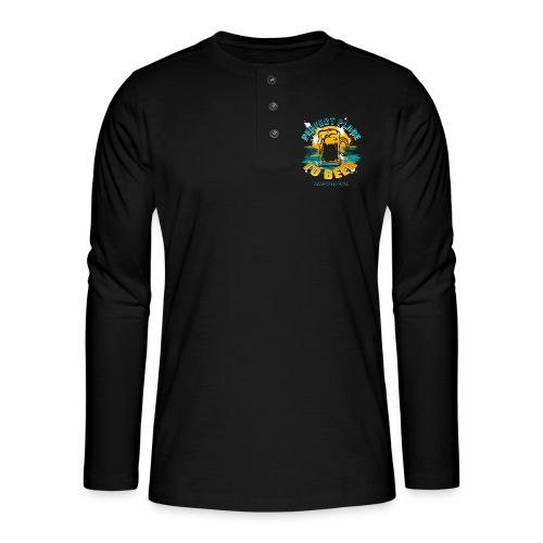 a perfect place to beer - Henley Langarmshirt