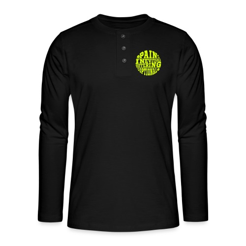 Pain is Inevitable Suffering is Optional (Hockey) - Henley long-sleeved shirt