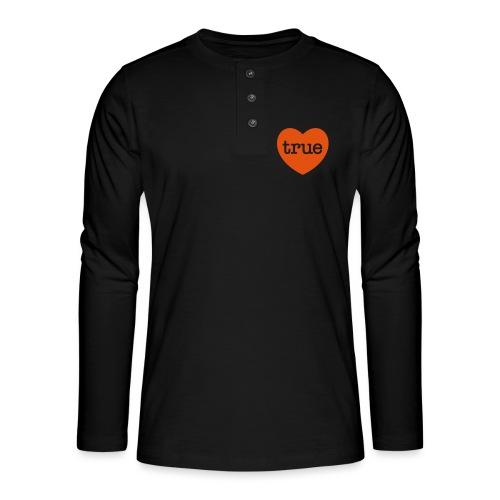 TRUE LOVE Heart - Henley long-sleeved shirt