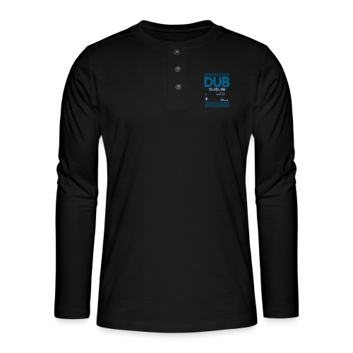 Dublin Ireland Travel - Henley long-sleeved shirt