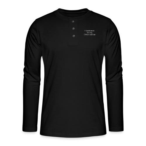 Je ne fais pas confiance mots que je fais confiance actions - T-shirt manches longues Henley