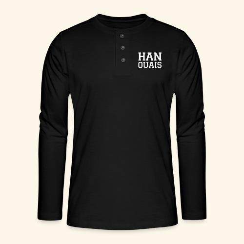 han ouais blanc tribunal charleroi - T-shirt manches longues Henley
